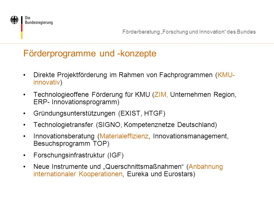Förderberatung Forschung und Innovation des Bundes Förderprogramme und -konzepte Direkte Projektförderung im Rahmen von Fachprogrammen (KMU- innovativ