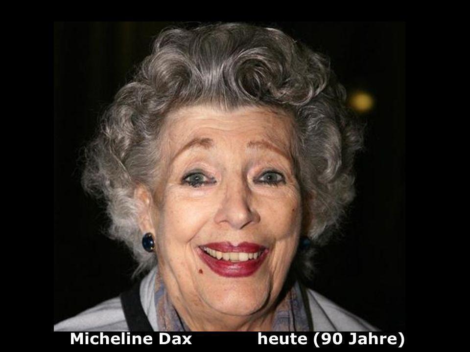 Micheline Dax (1924) Schauspielerin