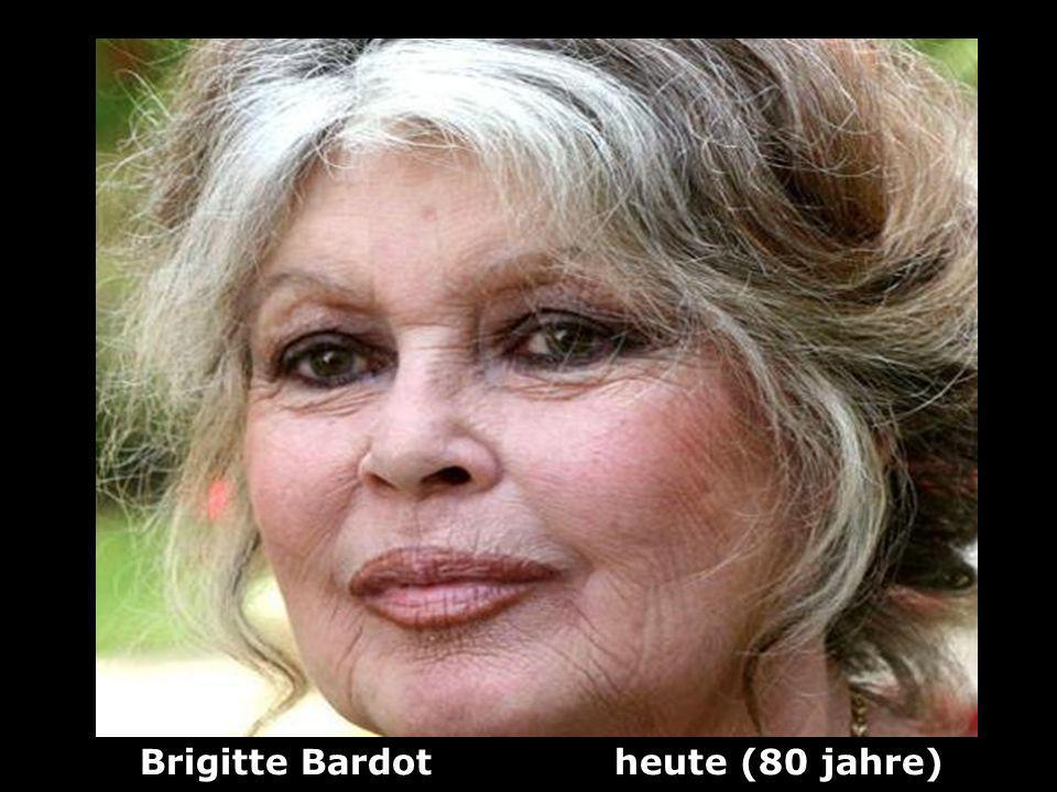 Brigitte Bardot (1934) Sängerin und Schauspielerin