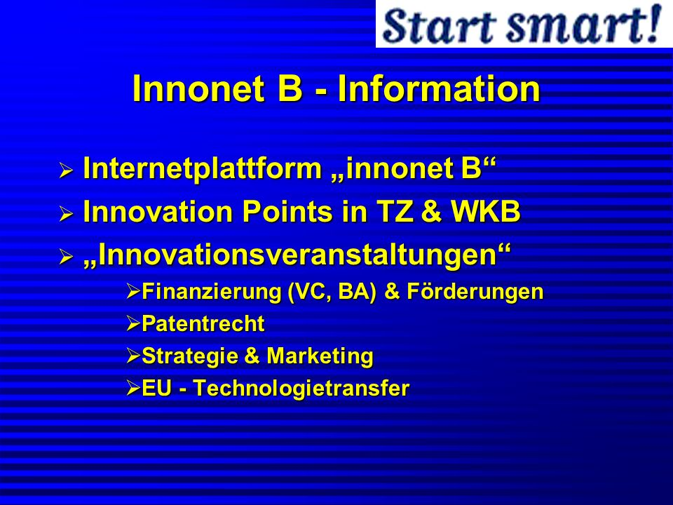 Innonet B - Information Internetplattform innonet B Internetplattform innonet B Innovation Points in TZ & WKB Innovation Points in TZ & WKB Innovation