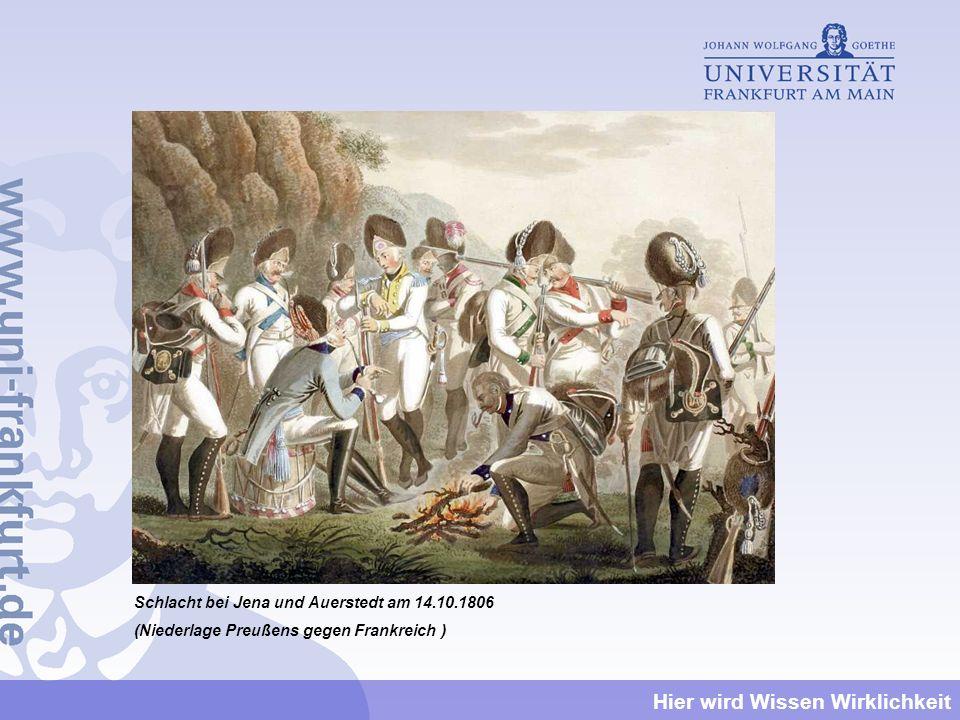 Schlacht bei Jena und Auerstedt am 14.10.1806 (Niederlage Preußens gegen Frankreich )