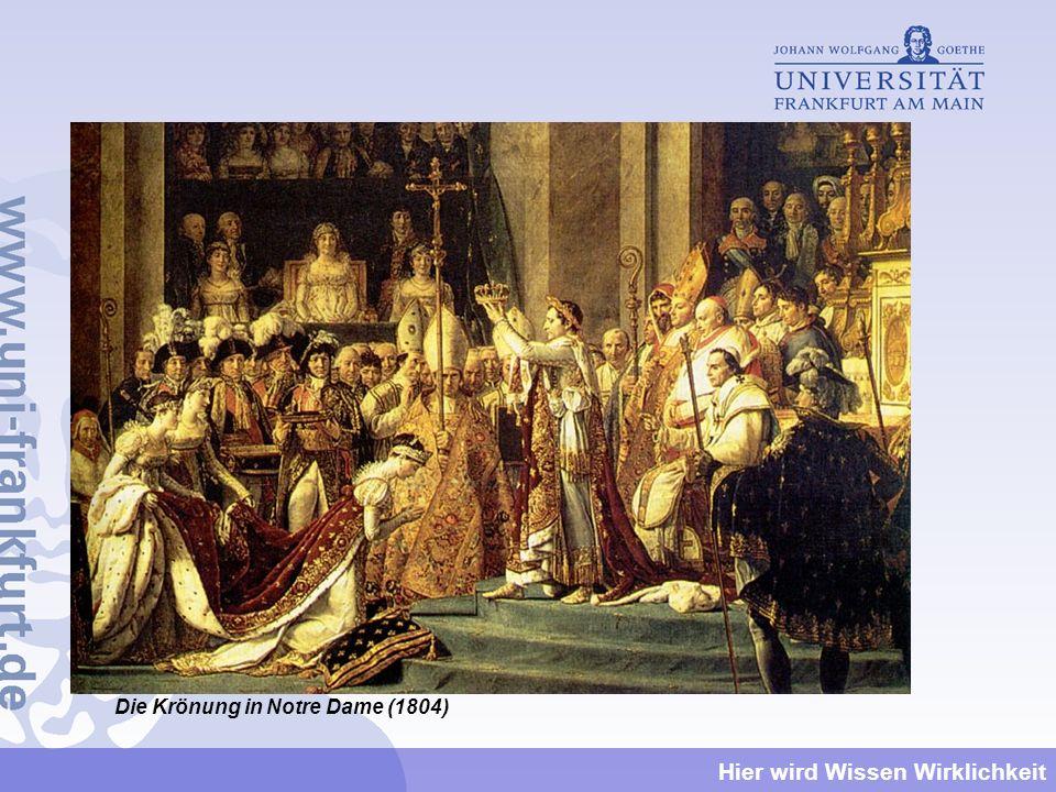 Hier wird Wissen Wirklichkeit Die Krönung in Notre Dame (1804)