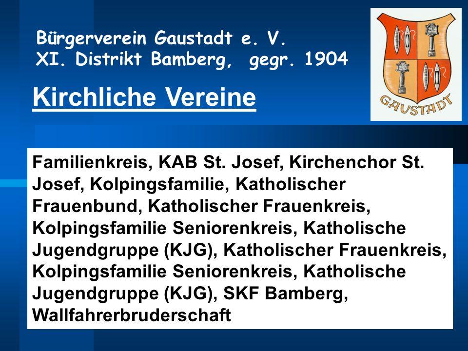 Kirchliche Vereine Familienkreis, KAB St. Josef, Kirchenchor St. Josef, Kolpingsfamilie, Katholischer Frauenbund, Katholischer Frauenkreis, Kolpingsfa