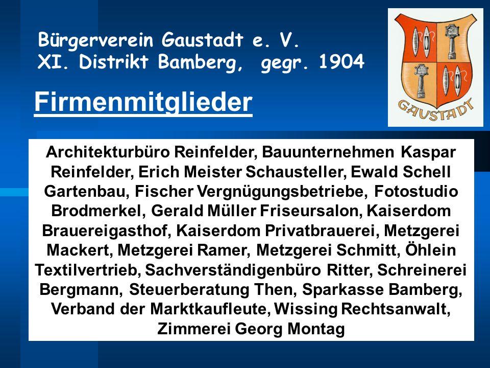 Firmenmitglieder Architekturbüro Reinfelder, Bauunternehmen Kaspar Reinfelder, Erich Meister Schausteller, Ewald Schell Gartenbau, Fischer Vergnügungs