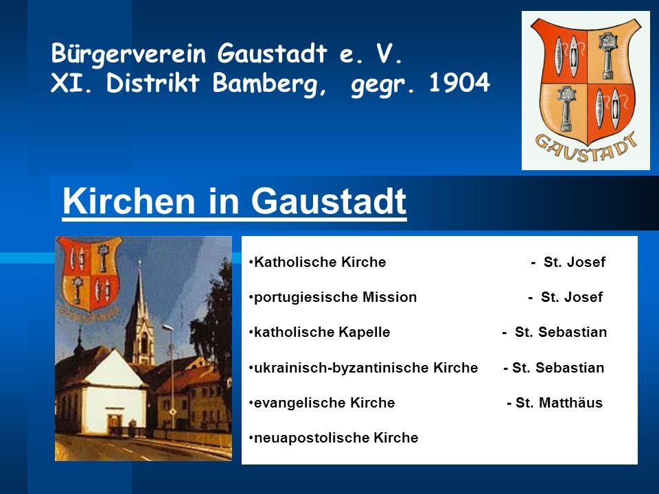 Kirchen in Gaustadt Katholische Kirche - St. Josef portugiesische Mission - St. Josef katholische Kapelle - St. Sebastian ukrainisch-byzantinische Kir