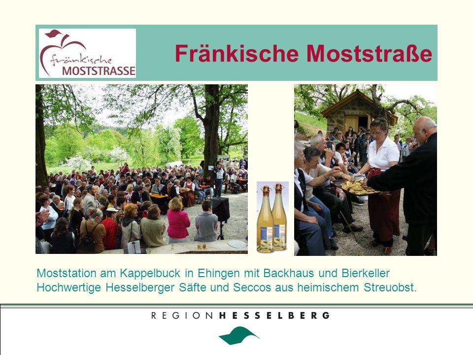 Fränkische Moststraße Moststation am Kappelbuck in Ehingen mit Backhaus und Bierkeller Hochwertige Hesselberger Säfte und Seccos aus heimischem Streuobst.