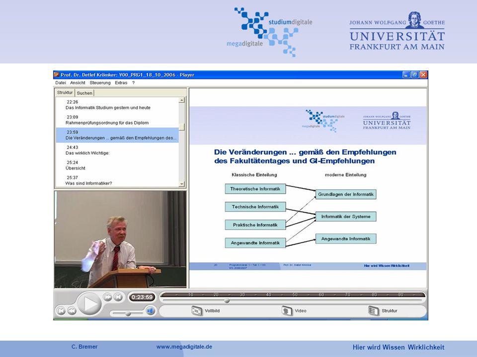 Hier wird Wissen Wirklichkeit C. Bremer www.megadigitale.de
