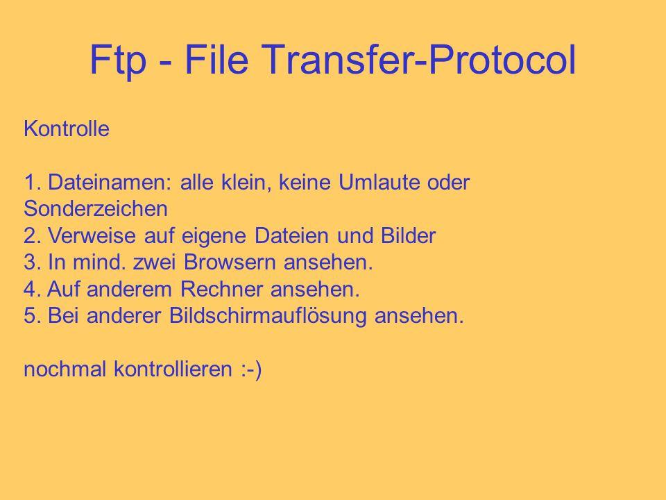 Ftp - File Transfer-Protocol Kontrolle 1.