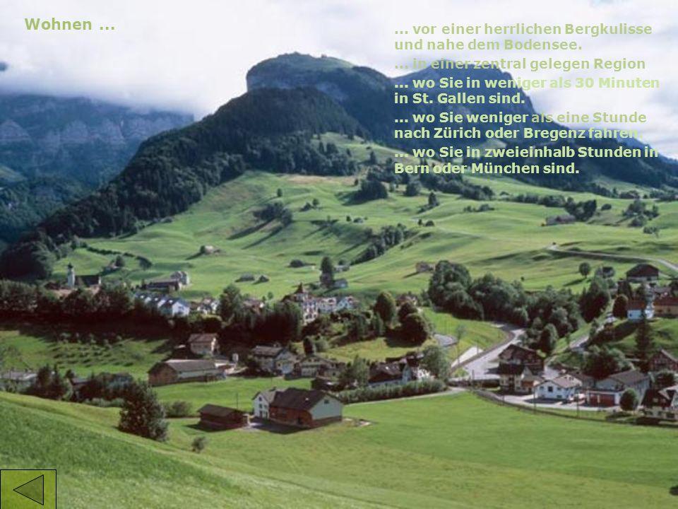 Wohnen...... vor einer herrlichen Bergkulisse und nahe dem Bodensee....
