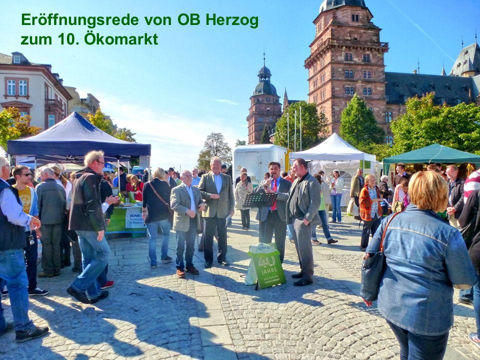 Eröffnungsrede von OB Herzog zum 10. Ökomarkt