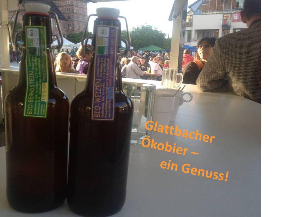 Glattbacher Ökobier – ein Genuss!