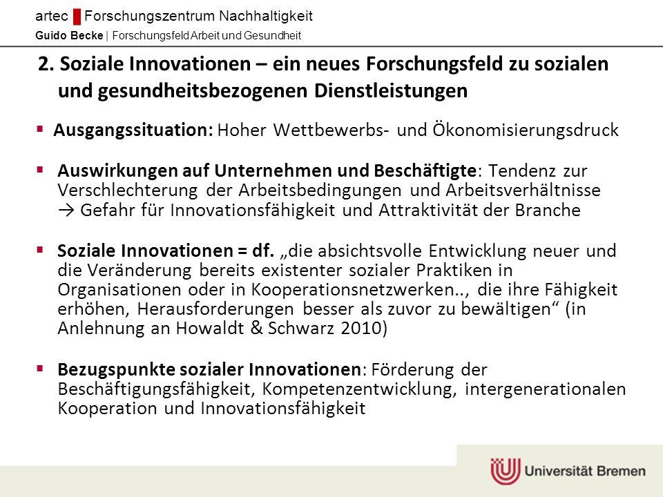 Guido Becke | Forschungsfeld Arbeit und Gesundheit artec Forschungszentrum Nachhaltigkeit 2.