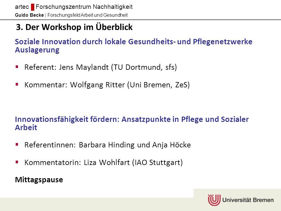 Guido Becke | Forschungsfeld Arbeit und Gesundheit artec Forschungszentrum Nachhaltigkeit 3.