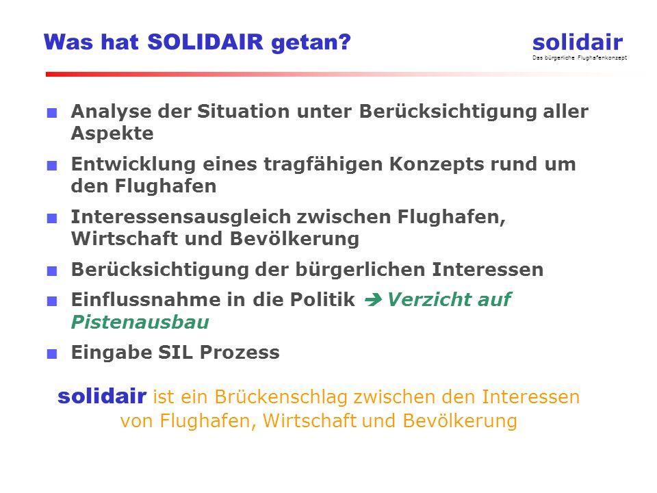 solidair Das bürgerliche Flughafenkonzept Was hat SOLIDAIR getan.