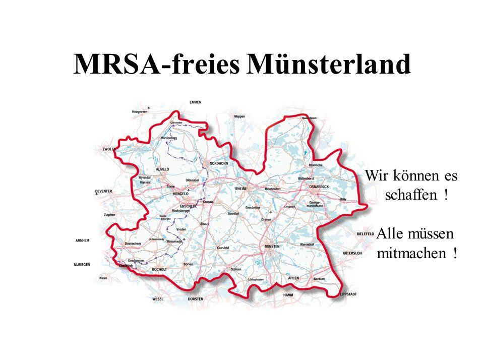 MRSA-freies Münsterland Wir können es schaffen ! Alle müssen mitmachen !