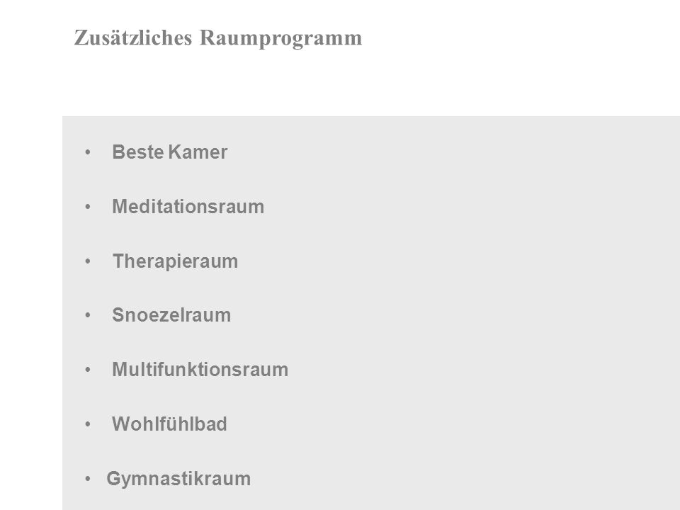 Beste Kamer Meditationsraum Therapieraum Snoezelraum Multifunktionsraum Wohlfühlbad Gymnastikraum Zusätzliches Raumprogramm