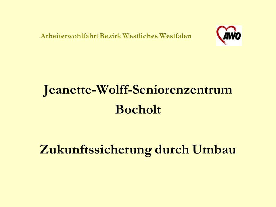 Arbeiterwohlfahrt Bezirk Westliches Westfalen Jeanette-Wolff-Seniorenzentrum Bocholt Zukunftssicherung durch Umbau