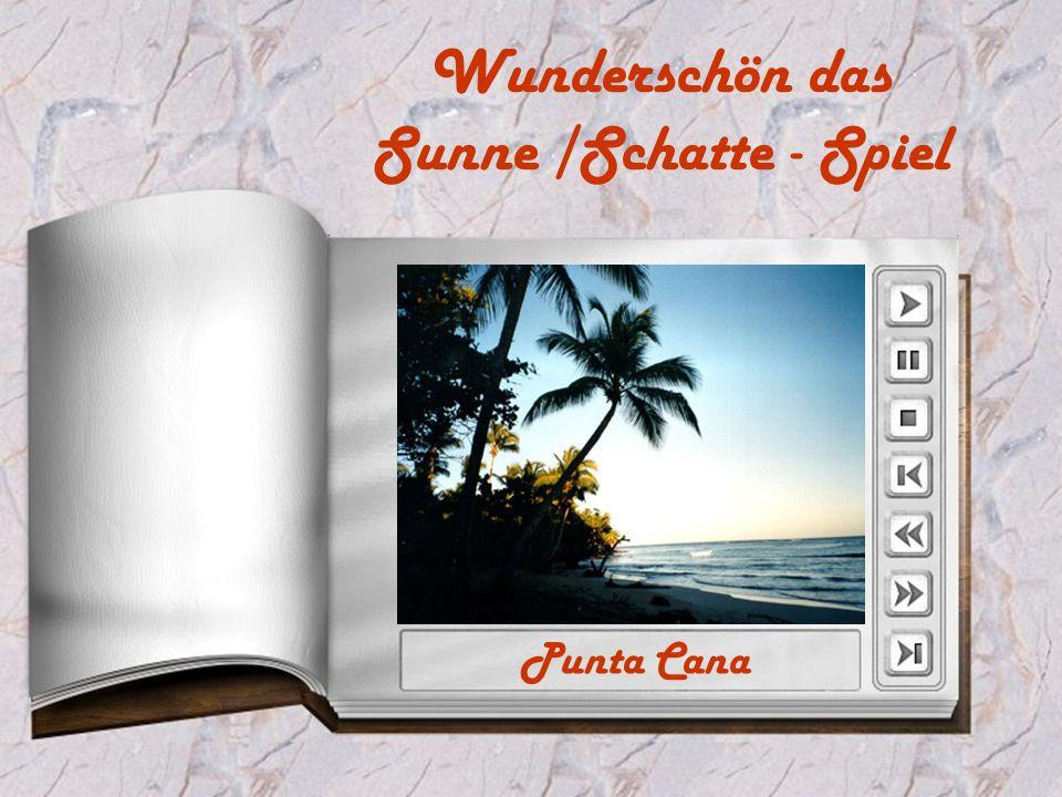 Wunderschön das Sunne /Schatte - Spiel Punta Cana