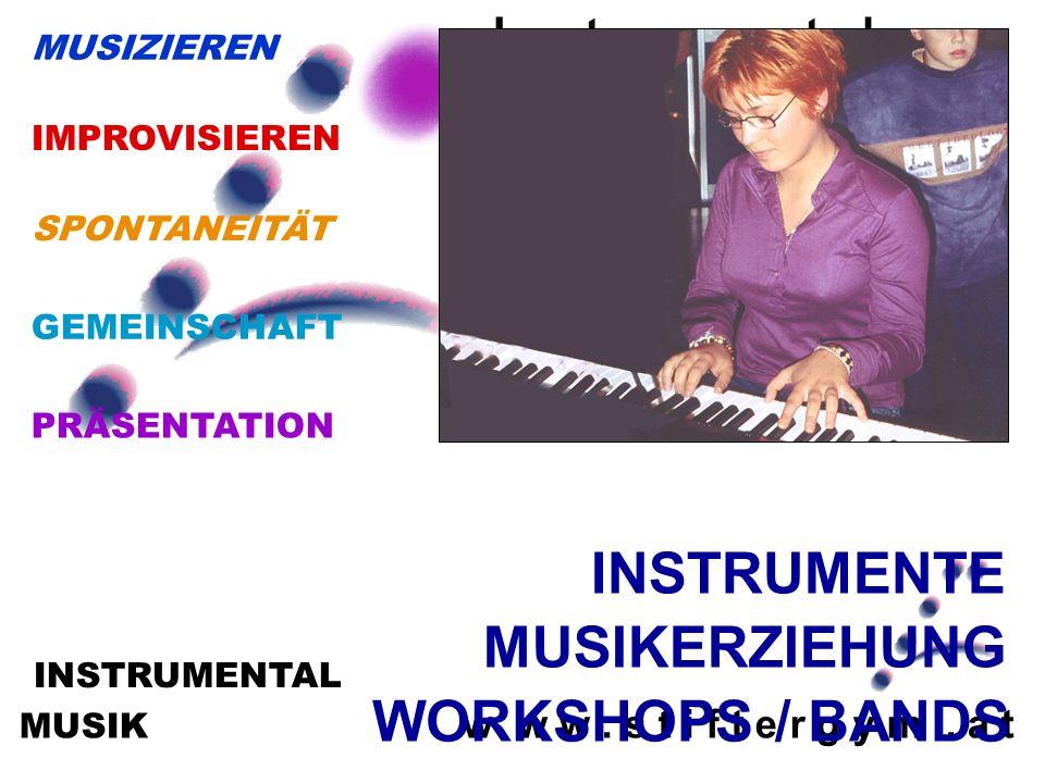 MUSIK w w w. s t i f t e r g y m. a t INSTRUMENTAL Instrumentalmus ik MUSIKERZIEHUNG WORKSHOPS / BANDS PRÄSENTATION GEMEINSCHAFT SPONTANEITÄT MUSIZIER