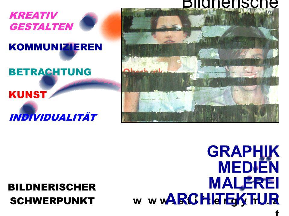 SCHWERPUNKT w w w. s t i f t e r g y m. a t BILDNERISCHER Bildnerische r Schwerpunk t GRAPHIK MEDIEN MALEREI ARCHITEKTUR KUNST KREATIV GESTALTEN INDIV