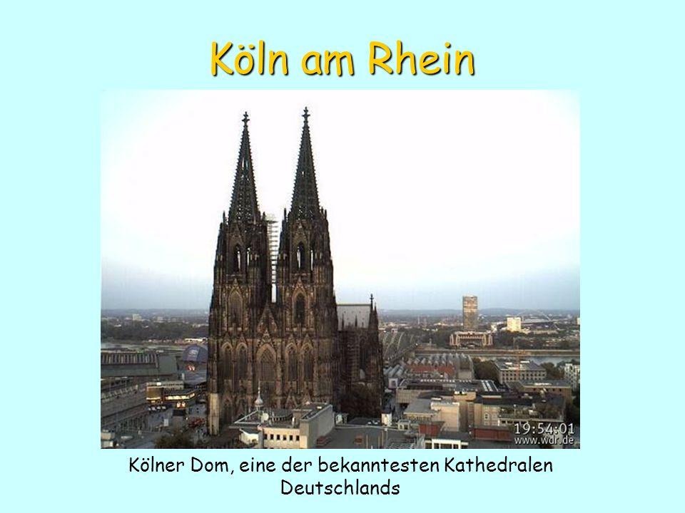 Köln am Rhein Kölner Dom, eine der bekanntesten Kathedralen Deutschlands