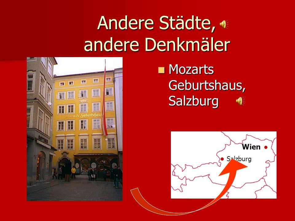 Andere Städte, andere Denkmäler Salzburg Salzburg Wien Salzburg