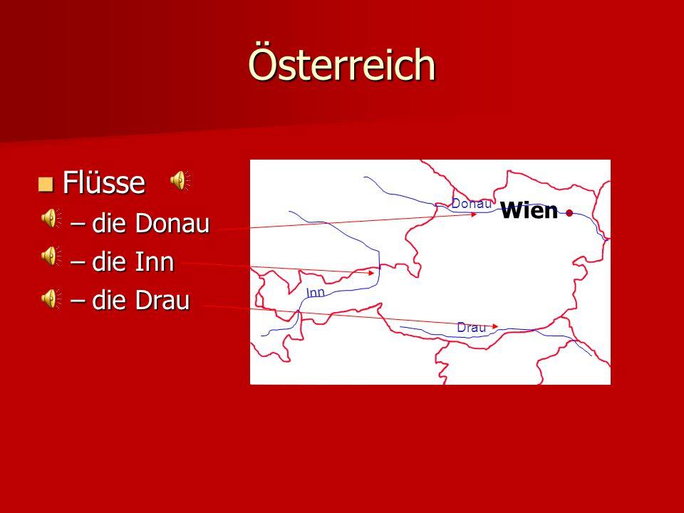 Österreich Wien Flüsse –d–d–d–die Donau –d–d–d–die Inn –d–d–d–die Drau Donau Inn Drau