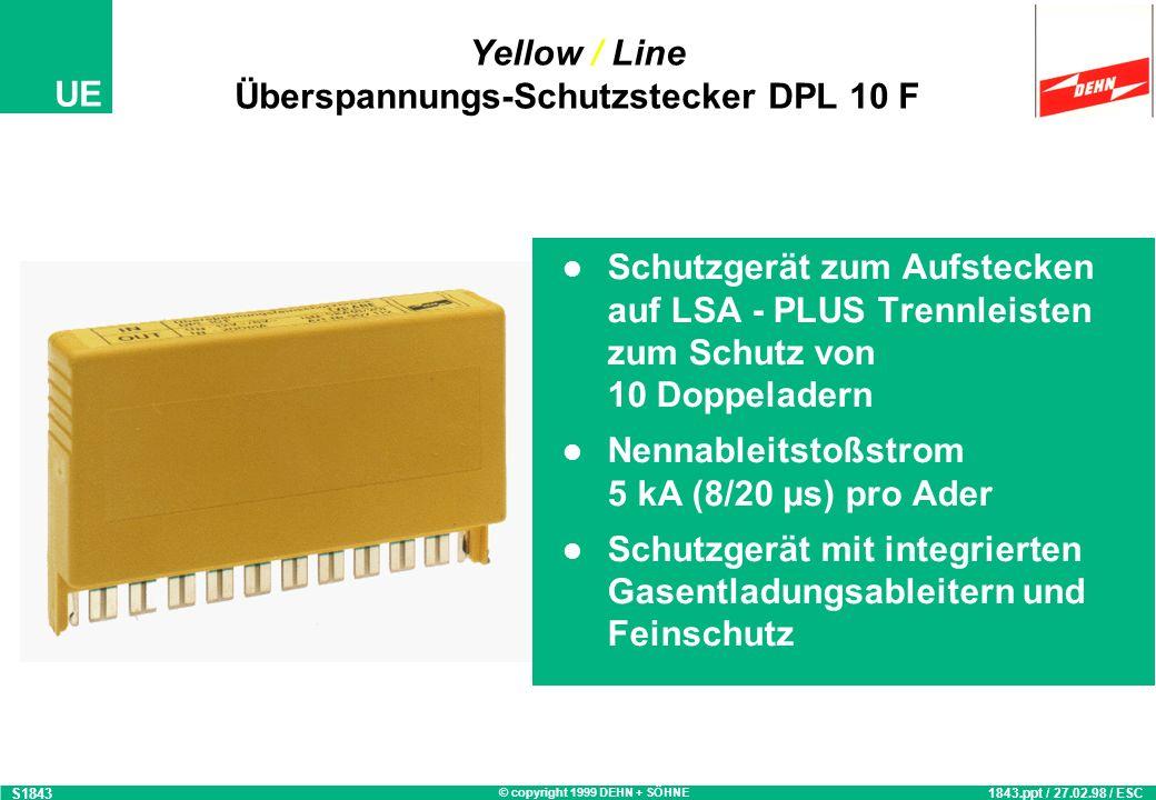 © copyright 1999 DEHN + SÖHNE UE DPL 1F Montagebeispiel mit DPL 1G S1567b 1567.ppt / 14.10.97 / OB