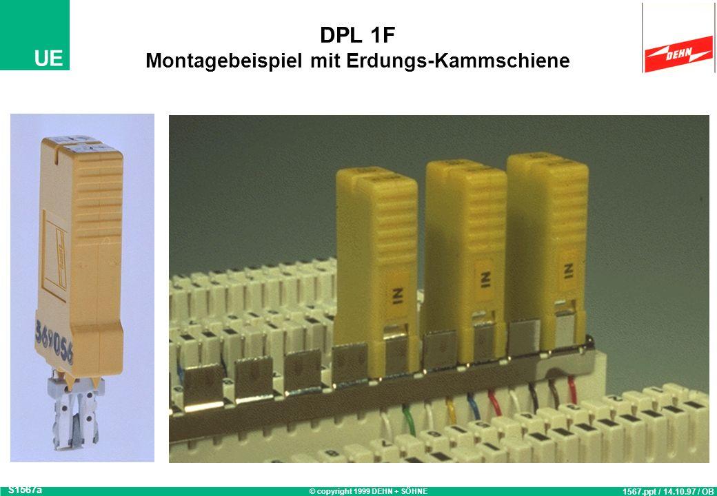 © copyright 1999 DEHN + SÖHNE UE Yellow / Line Überspannungs-Schutzstecker DPL 1 F S1842 1842.ppt / 27.02.98 / ESC Schutzgerät zum Aufstecken auf LSA