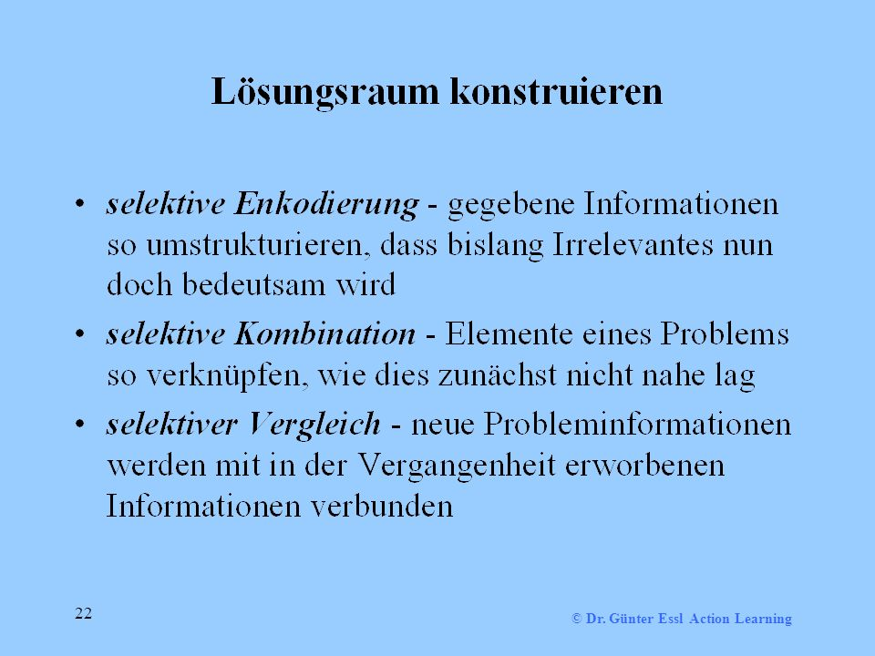 © Dr. Günter Essl Action Learning 22