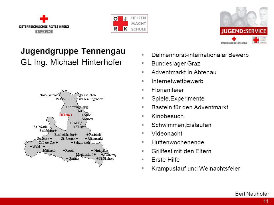 11 Bert Neuhofer Jugendgruppe Tennengau GL Ing. Michael Hinterhofer Delmenhorst-internationaler Bewerb Bundeslager Graz Adventmarkt in Abtenau Interne