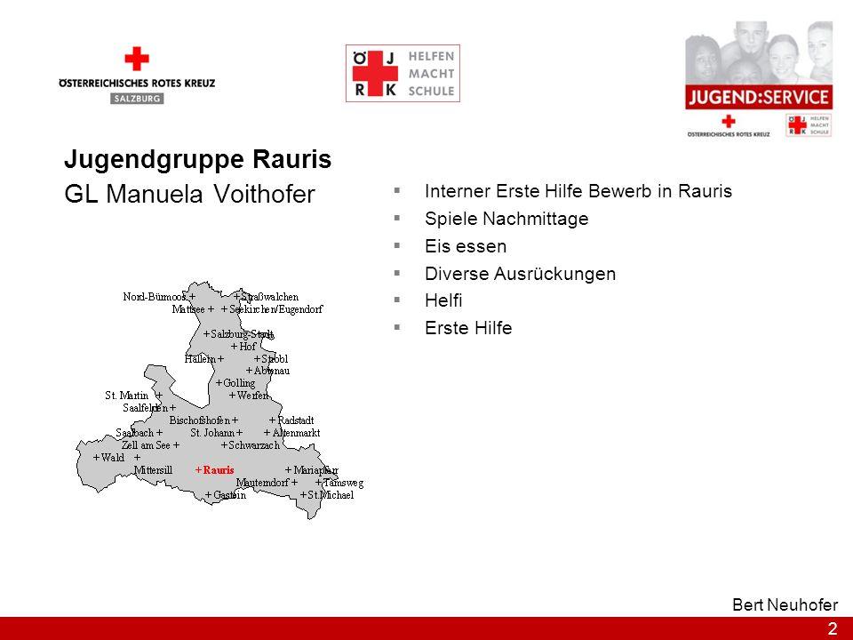 2 Bert Neuhofer Jugendgruppe Rauris GL Manuela Voithofer Interner Erste Hilfe Bewerb in Rauris Spiele Nachmittage Eis essen Diverse Ausrückungen Helfi
