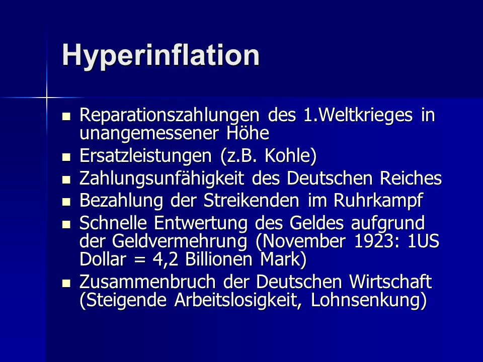 Hyperinflation Reparationszahlungen des 1.Weltkrieges in unangemessener Höhe Reparationszahlungen des 1.Weltkrieges in unangemessener Höhe Ersatzleist