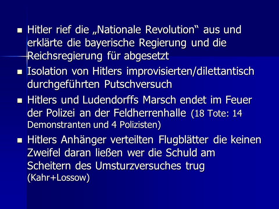 Die NSDAP nach dem missglückten Putschversuch wurde reichsweit verboten Die NSDAP nach dem missglückten Putschversuch wurde reichsweit verboten Hochverratsprozess gegen Hitler im Februar 1924 : 5 Jahre Festungshaft Hochverratsprozess gegen Hitler im Februar 1924 : 5 Jahre Festungshaft (vergleichsweise mildes Urteil!) (vergleichsweise mildes Urteil!) (Rechts: Bild von der Feldherrenhalle) (Nächste Seite Putschisten Hitler und Ludendorff)