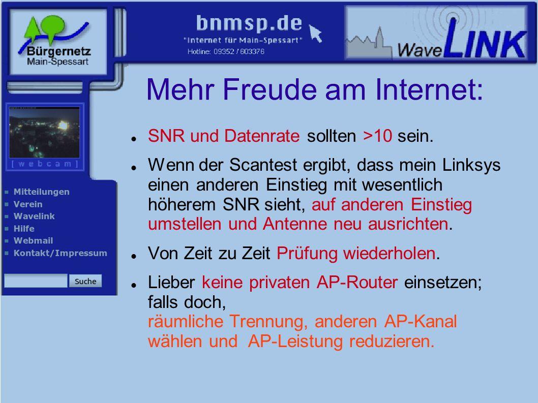 Mehr Freude am Internet: SNR und Datenrate sollten >10 sein.