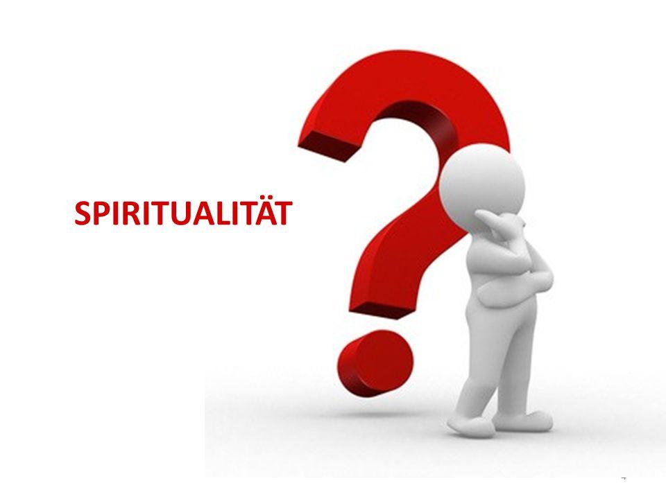 4 Probleme spiritueller Natur SPIRITUALITÄT