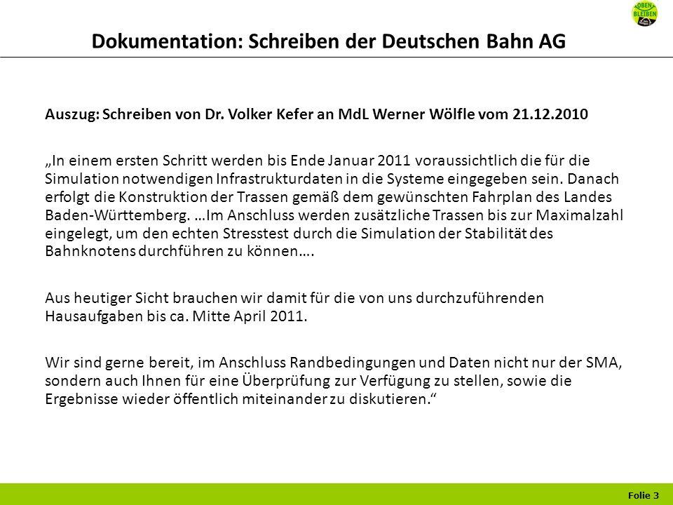 Folie 3 Dokumentation: Schreiben der Deutschen Bahn AG Auszug: Schreiben von Dr.