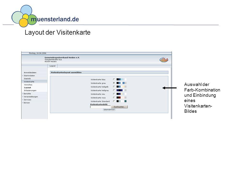 Layout der Visitenkarte Auswahl der Farb-Kombination und Einbindung eines Visitenkarten- Bildes