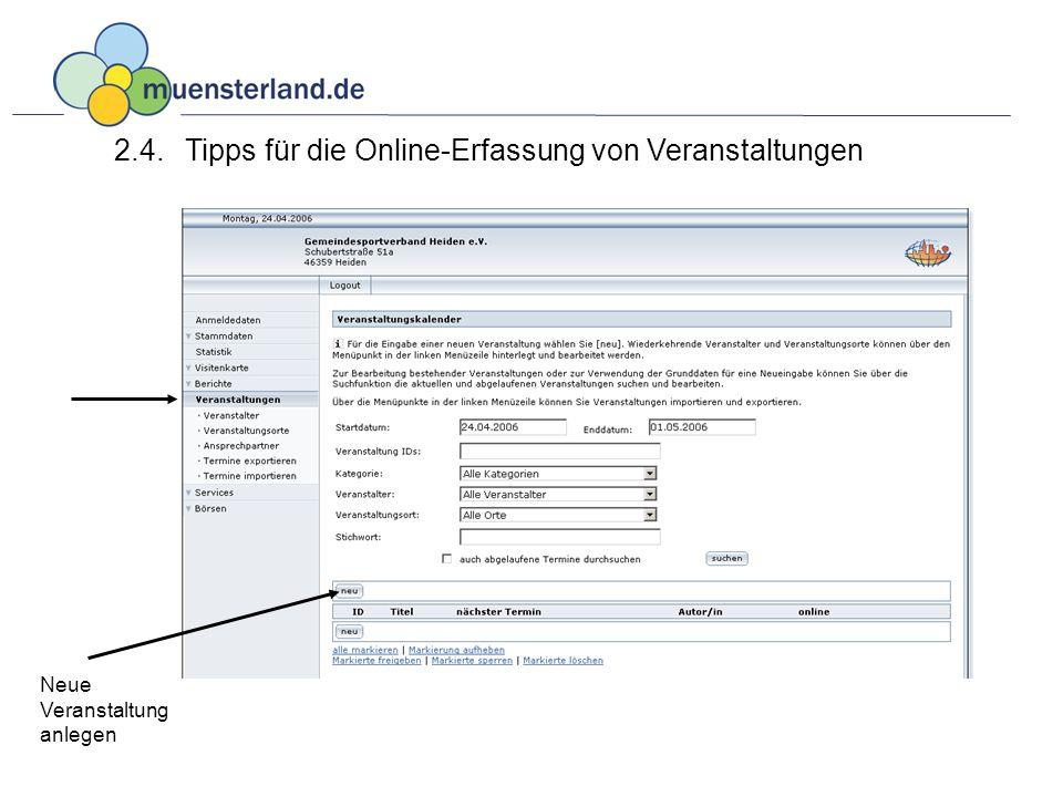 2.4.Tipps für die Online-Erfassung von Veranstaltungen Neue Veranstaltung anlegen