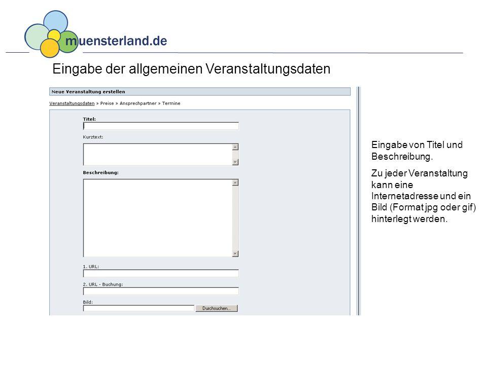 Eingabe der allgemeinen Veranstaltungsdaten Eingabe von Titel und Beschreibung.