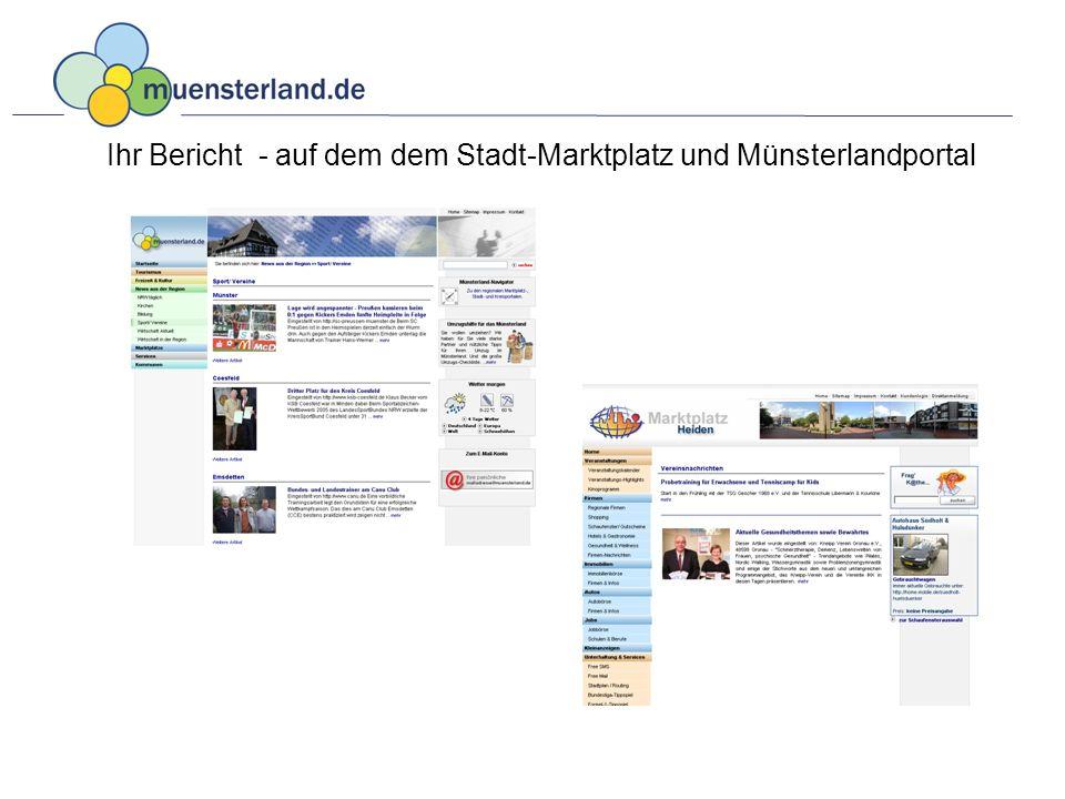 Ihr Bericht - auf dem dem Stadt-Marktplatz und Münsterlandportal