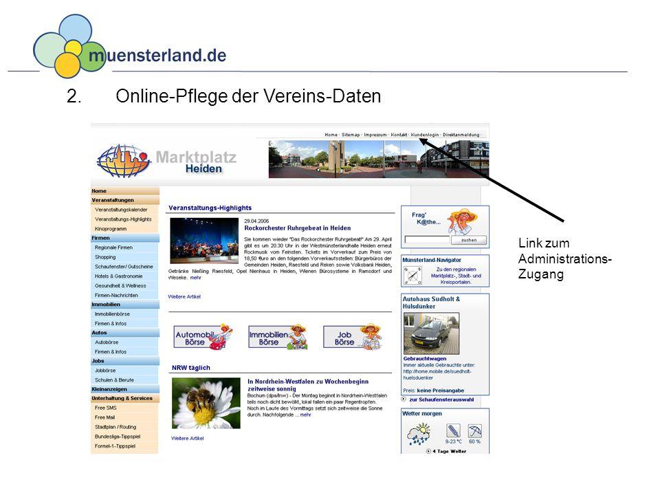 2. Online-Pflege der Vereins-Daten Link zum Administrations- Zugang