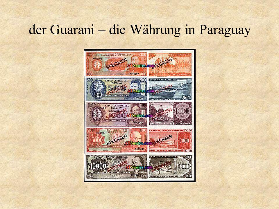 der Guarani – die Währung in Paraguay