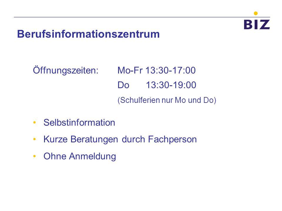 Öffnungszeiten: Mo-Fr 13:30-17:00 Do13:30-19:00 (Schulferien nur Mo und Do) Selbstinformation Kurze Beratungen durch Fachperson Ohne Anmeldung Berufsi