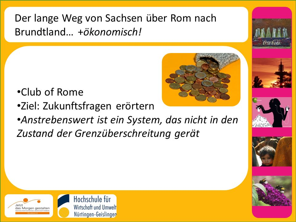 Der lange Weg von Sachsen über Rom nach Brundtland… +ökonomisch.