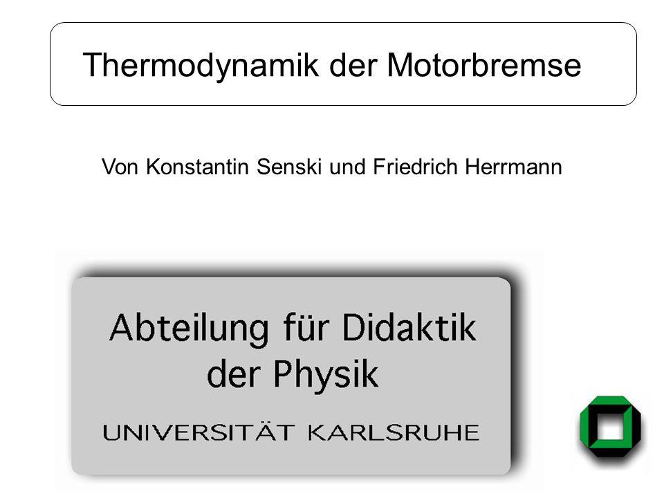 Thermodynamik der Motorbremse Von Konstantin Senski und Friedrich Herrmann