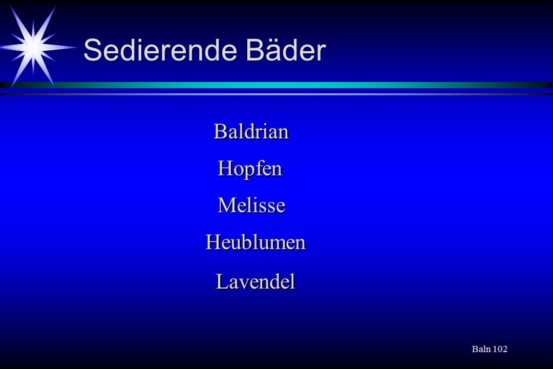 Baln 102 Baldrian Hopfen Melisse Heublumen Lavendel Sedierende Bäder