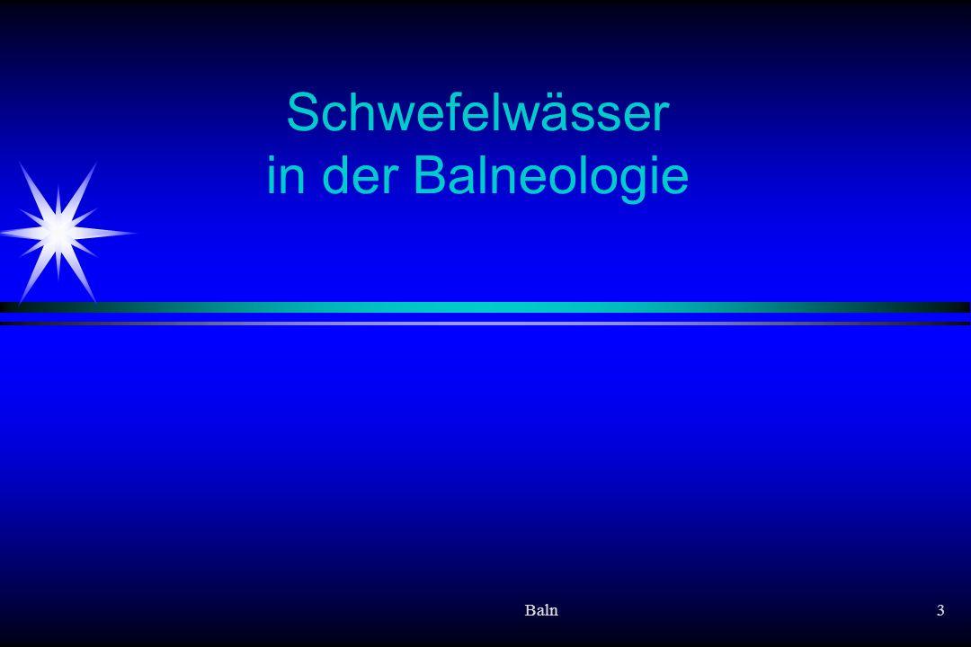 Baln3 Schwefelwässer in der Balneologie