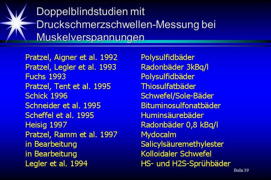 Baln 39 Doppelblindstudien mit Druckschmerzschwellen-Messung bei Muskelverspannungen