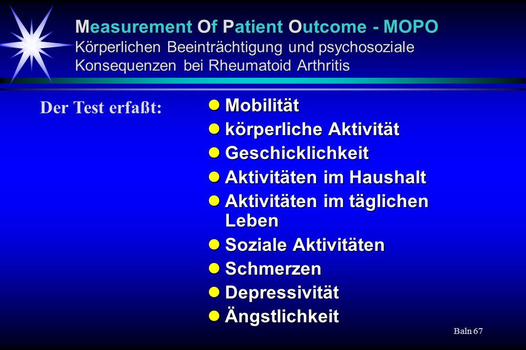 Baln 67 Measurement Of Patient Outcome - MOPO Körperlichen Beeinträchtigung und psychosoziale Konsequenzen bei Rheumatoid Arthritis Mobilität Mobilitä